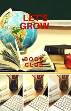 Let's Grow book club by beautifully_madelove