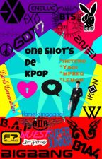 One Shot's De K-pop by DDeerGGalaxy
