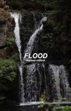 flood » mgc (book four) by lukethekink