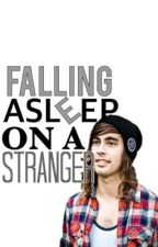 Falling Asleep On A Stranger by dunsdrumss
