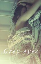 Grey Eyes by pr3VIL