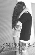 Un amor poco corriente. (Vegetta 777, ByViruzz y tu) by sophiagreens