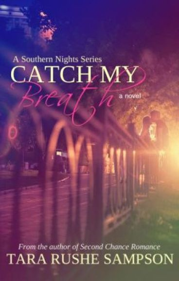 Catch My Breath (Southern Nights Series) by MercyRose