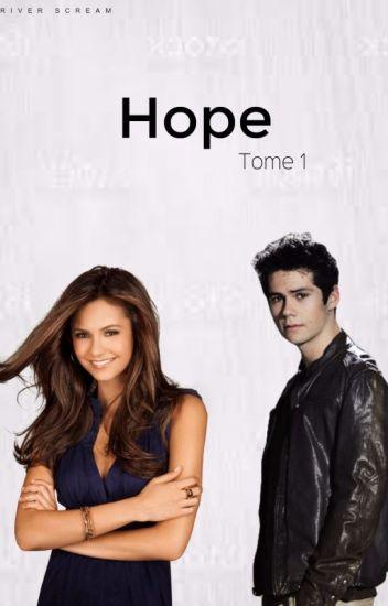 Hope  ( Teen wolf ) Tome 1  [Wattys2017]