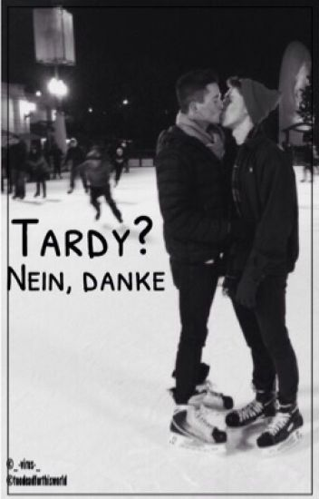 Tardy? Nein, danke *stopped*