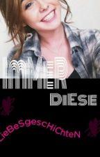 ImMeR diEse LieBeSgescHiChteN by schmiddieisonline