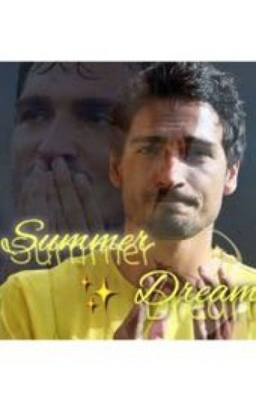 Summer Dream (Fan-Fiction mit Mats Hummels)