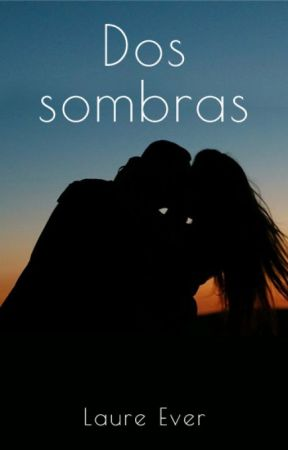 Dos Sombras by laureever