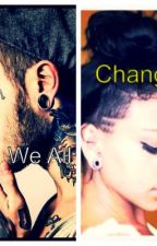 We All Change. (Editing) by lilmissnudge