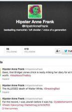 Anne Frank Tweets by fiddle-stix