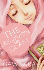 The Beauty Of Islam by Gdawg_daboss