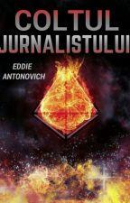 COLȚUL JURNALISTULUI by EddieAntonovich
