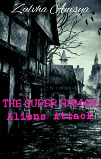 The Super Human: Aliens Attack [DISCONTINUED]