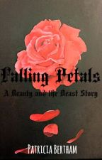Falling Petals - Beauty and the Beast by PatriciaAliceB