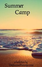 Summer Camp by DoSomePirrouettes