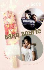 Baka Boyfie by Misaki_Waing