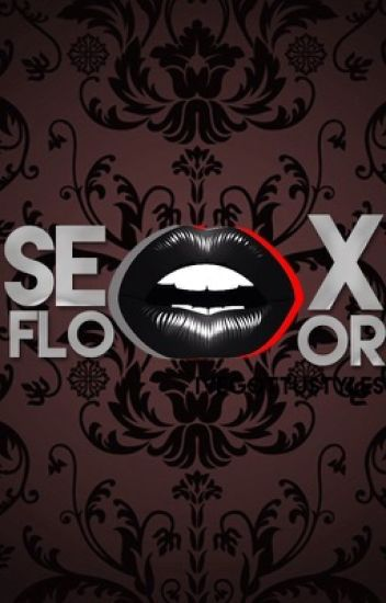 Sex Floor | Harry