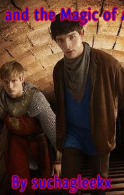 Merlin and the Magic of Arthur