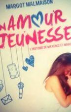 un amour de jeunesse by alainrin