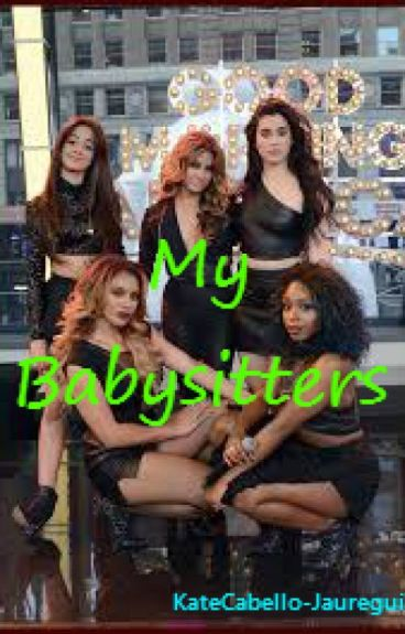 My Babysitters (Fifth Harmony/You)