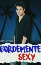 Bordemente Sexy{Gemeliers} by perfectgmlrs