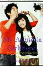 My Amnesia Girlfriend (Mr. Yabang & Ms. Madaldal) by Kissmeonmylips20