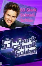 S3-Stark, Schnell, Schlau [ Abgeschlossen ] by goetterfan