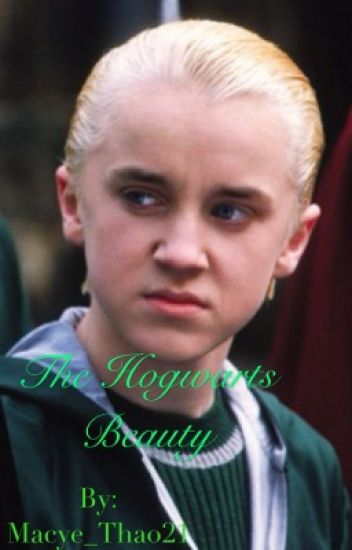 The Hogwarts Beauty PT 2 (Draco Malfoy Love Story)