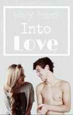 Way Back Into Love|| Cameron Dallas by -travelerofdreams-