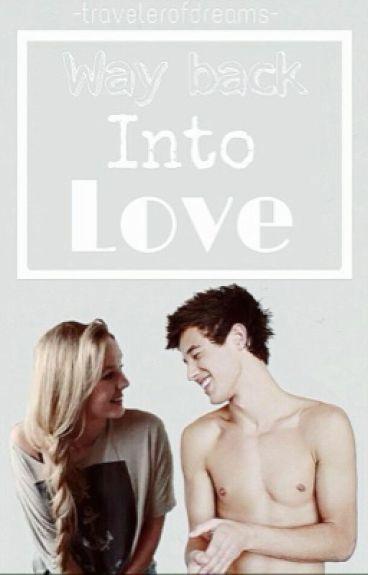 Way Back Into Love|| Cameron Dallas