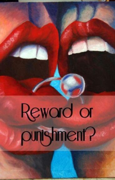 reward or punishment