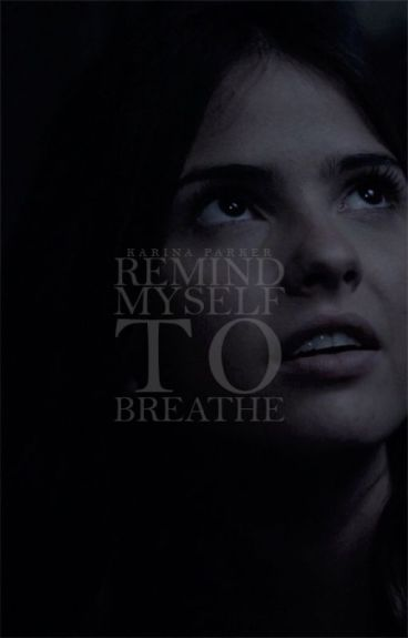 REMIND MYSELF TO BREATHE [WANDA MAXIMOFF]