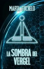 La Sombra del Vergel [Desafío Sci-Fi] © by Spirula
