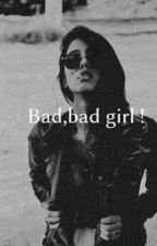 Bad Girl [ Segunda Temporada](PAUSADA) by Alisson1020