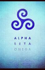 Alpha Beta Omega: Omega by DylanSprayberry24