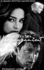 Schatten der Vergangenheit [Harry Potter FanFic] ✔ by nadinelavie