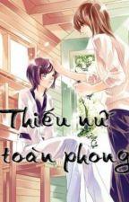 Thiếu Nữ Toàn Phong by TH0348