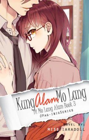 Kung Alam Mo Lang [SLOW UPDATES] by misstiaradoll