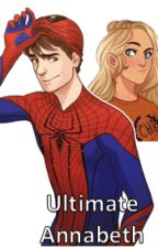 Ultimate Annabeth (Ultimate Spider-Man/Percy Jackson Crossover) by SuperBookNerd1276