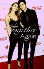 Together Again (Cara Delevingne & Nat Wolff) by fangirlolympic