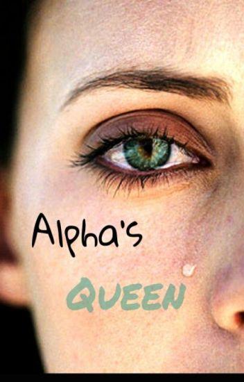 Alpha's Queen [PAUSADA]