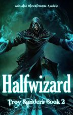 Halfwizard by AdeAlaoOluwaferanmiA
