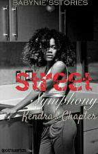 Street Symphony:Kendra's Chapter (Pt.2) by Babynie__