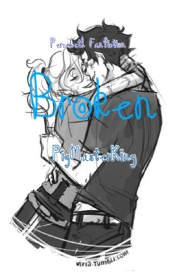 Broken-Percabeth {Completed}