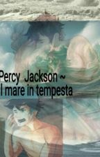 Percy Jackson ~il Mare In Tempesta by daughterofzeus01