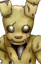 Am I Alone? (Human!SpringTrap x Reader) by ise7H47K1Desi