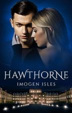 Hawthorne by Imogen Isles by Malice_Authors