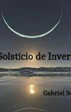 O Solstício de Inverno by gabryel_sousa