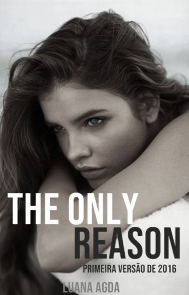 The Only Reason  ✨ [H.S]