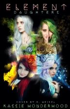 Element Daughters by imthemadlovegood